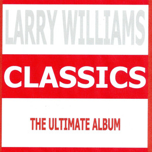 Classics - Larry Williams album