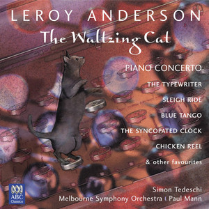 Leroy Anderson, Melbourne Symphony Orchestra, Paul Mann The Syncopated Clock cover