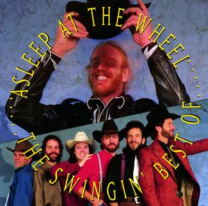 The Swingin' Best of Asleep at the Wheel album