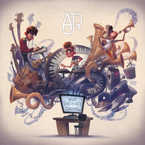 What Everyone's Thinking - AJR