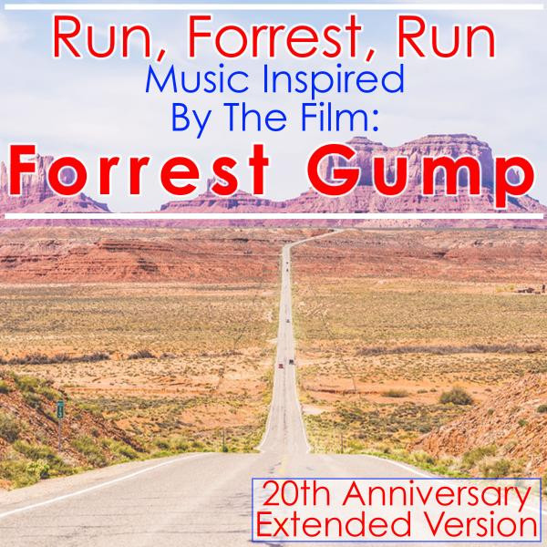 Various Artists Run, Forrest, Run: Music Inspired by the Film: Forrest Gump (20th Anniversary Extended Edition) album cover