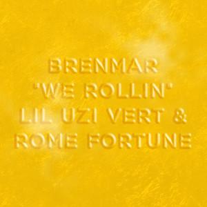 We Rollin (feat. Lil Uzi Vert & Rome Fortune) Albümü