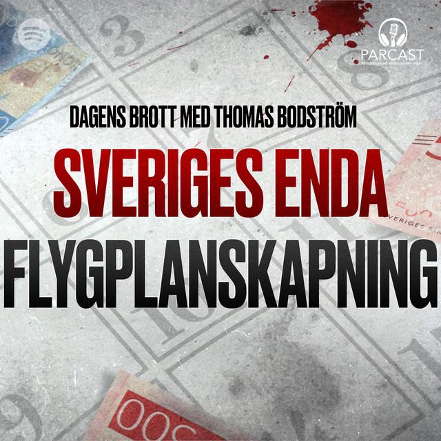 Thomas Bodström: Sveriges enda flygplanskapning