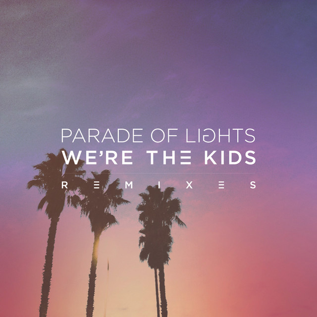 We're The Kids (Remixes)
