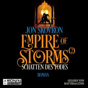 Schatten des Todes - Empire of Storms, Band 2 (ungekürzt) Audiobook