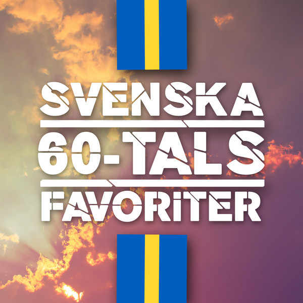 Svenska 60-tals Favoriter