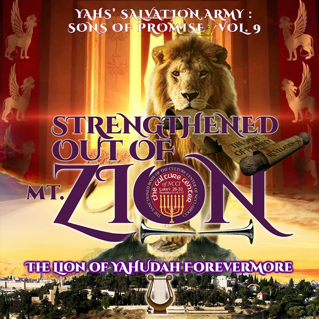 Sons of Promise, Vol  9: Strengthened out of Mt  Zion the