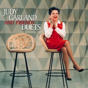 Judy Garland and Friends Duets album