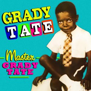 Master Grady Tate