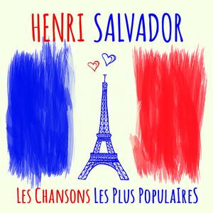 Henri Salvador - Les chansons les plus populaires (Seine berühmtesten Chansons - His most famous chansons)