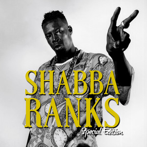 Shabba Ranks: Special Edition (Deluxe Version)