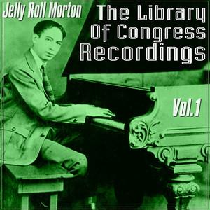 The Library Of Congress Recordings, Vol. 1 album