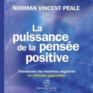 La puissance de la pensée positive Audiobook