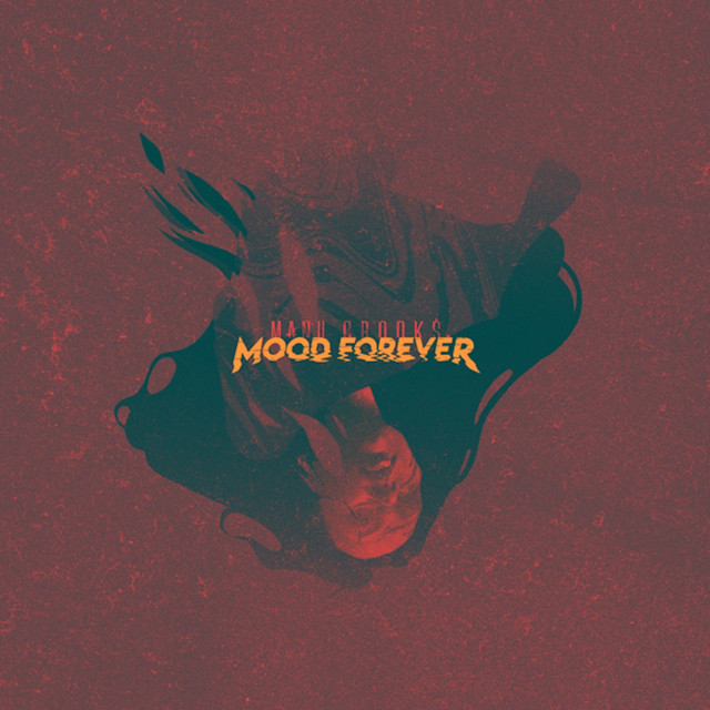 Album cover for Mood Forever by Manu Crook$