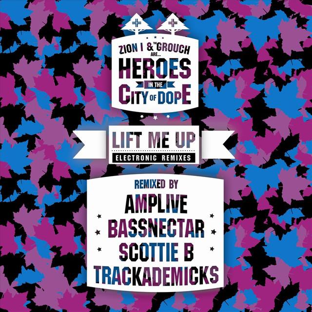 Lift Me Up (Electronic Remixes)