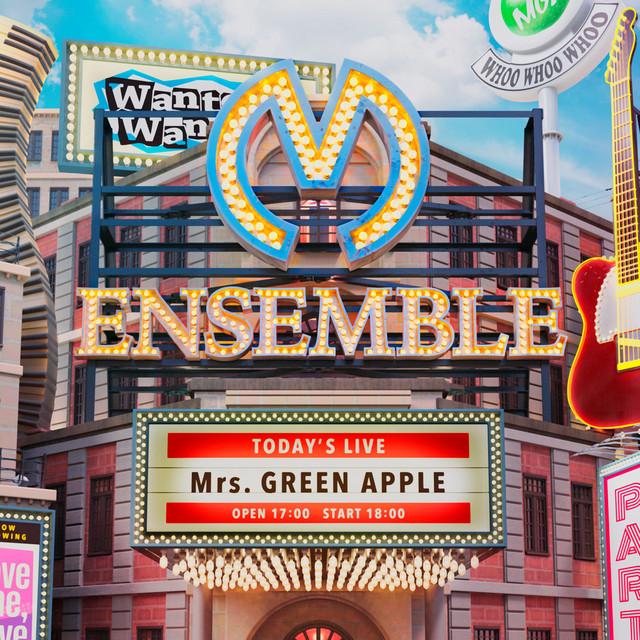 Album cover for ENSEMBLE by Mrs. GREEN APPLE