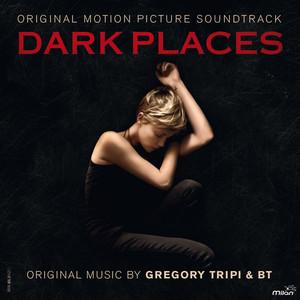 Dark Places (Original Motion Picture Soundtrack)