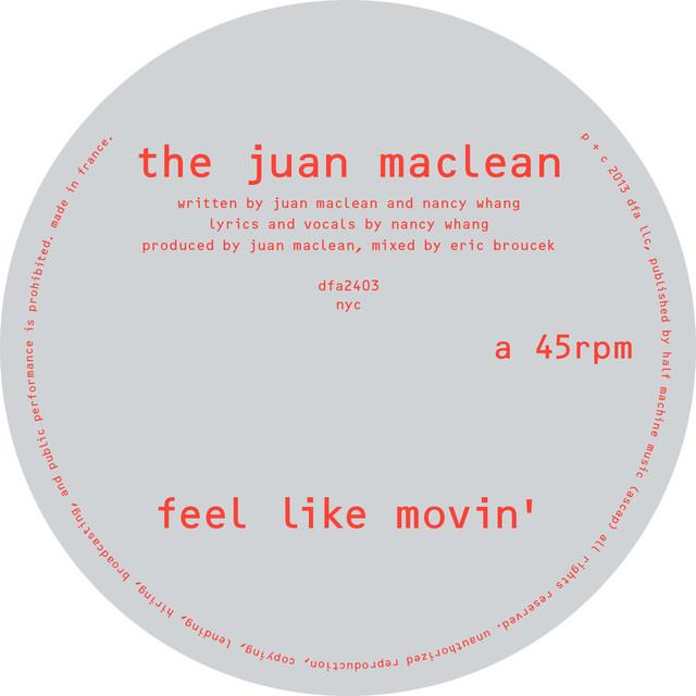 The Juan Maclean – Feel like movin'