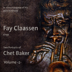 Fay Claassen sings Two Portraits of Chet Baker Vol. 2 album