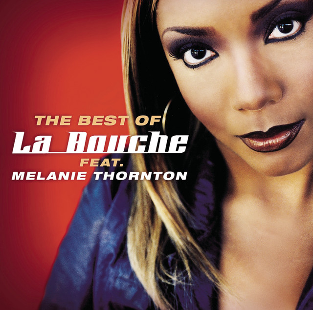 Best Of La Bouche feat. Melanie Thornton