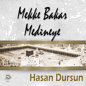 Mekke Bakar Medine'ye Albümü