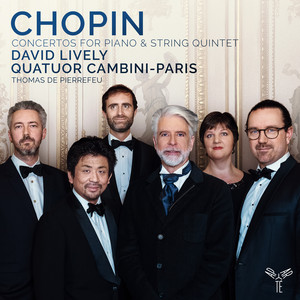 Chopin: Concertos for Piano & String Quintet Albümü