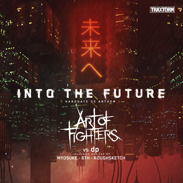 Into the future (HARDGATE 05 Anthem)