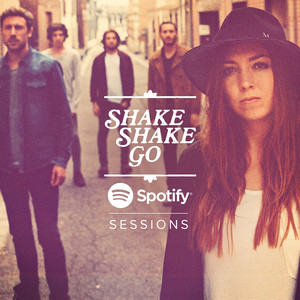 Spotify Sessions - Shake Shake Go