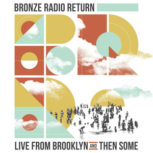 Live From Brooklyn and Then Some album
