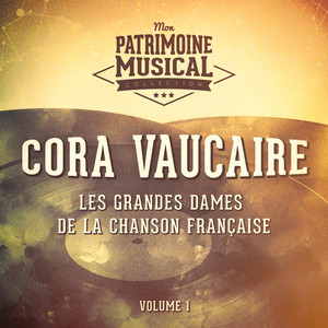 Les grandes dames de la chanson française : Cora Vaucaire, Vol. 1 album