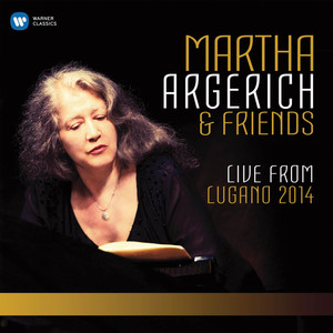 Martha Argerich and Friends Live from the Lugano Festival 2014 Albumcover