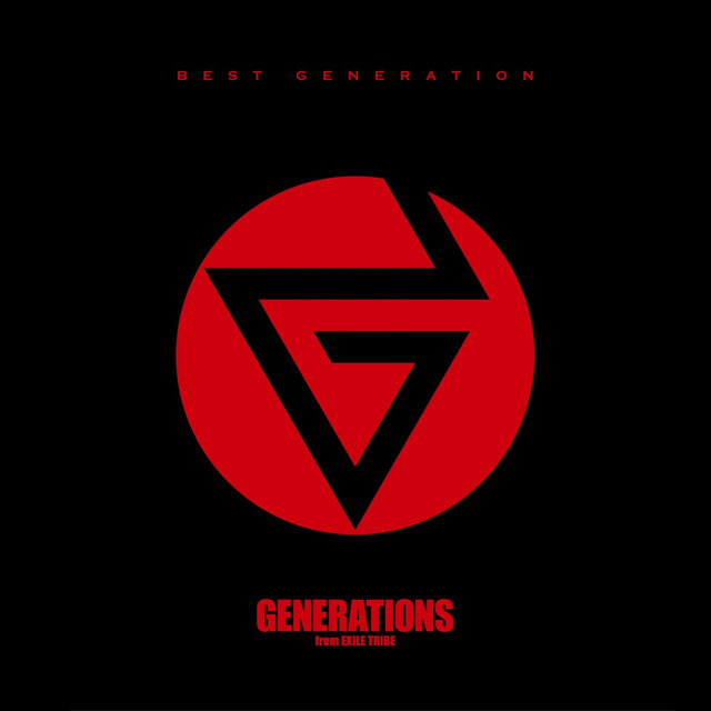Album cover for BEST GENERATION by GENERATIONS from EXILE TRIBE