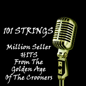 Million Seller Hits From the Golden Age of the Crooners album