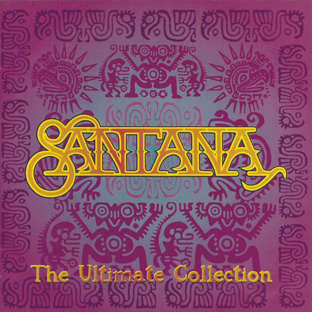 Santana The Ultimate Collection: Hold On, A Song By Santana On Spotify