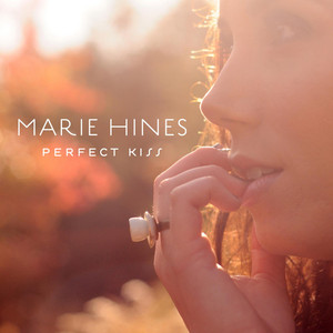 Marie Hines Perfect Kiss cover