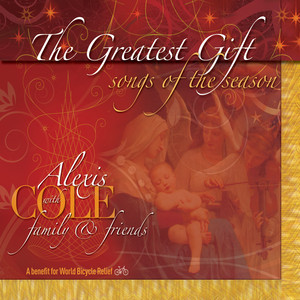 The Greatest Gift: Songs of the Season (A Benefit for World Cycle Relief) album