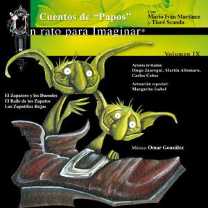 IX. Cuentos de Papos: El Zapatero y los Duendes / El Baile de los Zapatos / Las Zapatillas Rojas Albumcover