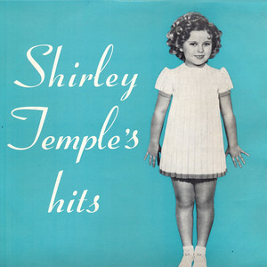 Shirley Temple's Hits (Remastered) album