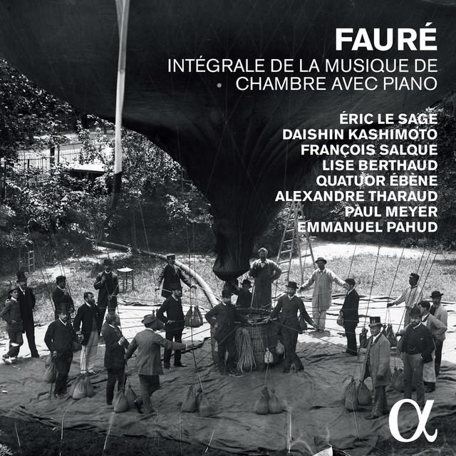 Fauré: Intégrale de la musique de chambre avec piano Albumcover