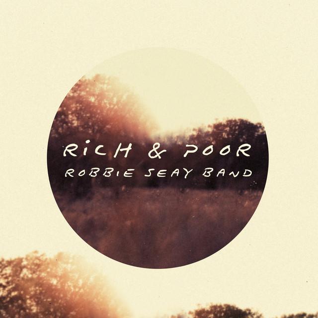 Rich & Poor (Deluxe Edition)