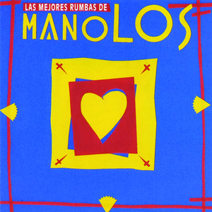 Las Mejores Rumbas De Los Manolos album