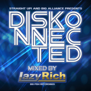 Diskonnected - Mixed by Lazy Rich album