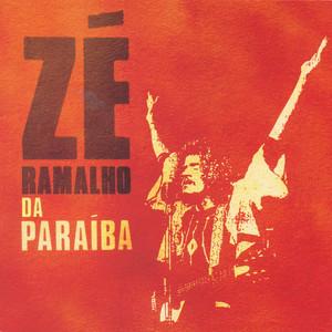 Zé Ramalho da Paraíba - Zé Ramalho