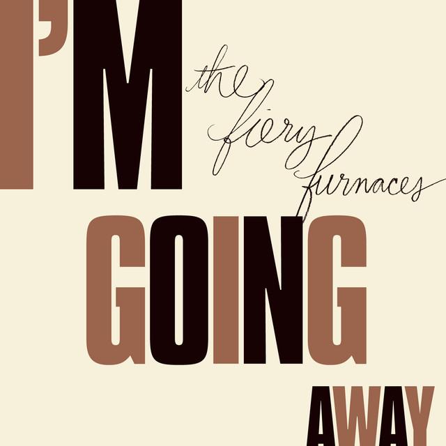 I'm Going Away