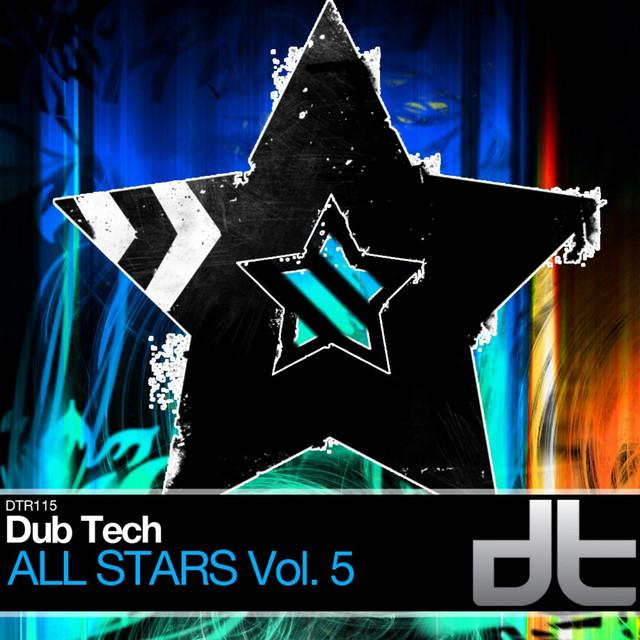 Dub Tech All Stars Volume 5