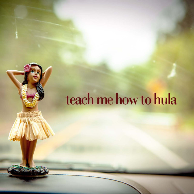 Various Artists Teach Me How to Hula - 25 Traditional Hawaiian Songs for Dancing, Romance, And Island Living! album cover