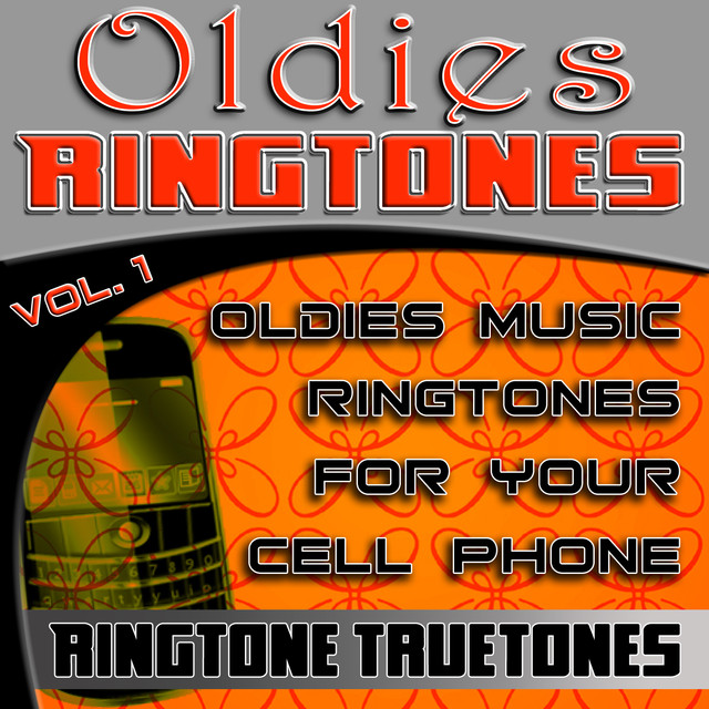 Oldies Ringtones Vol  1 - Oldies Music Ringtones For Your Cell Phone