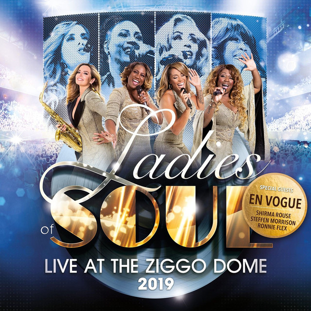 Ladies of Soul (Live at the Ziggo Dome 2019) by Ladies of