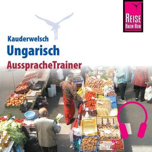 Reise Know-How Kauderwelsch AusspracheTrainer Ungarisch