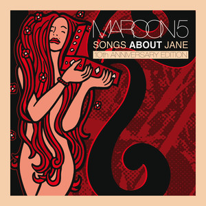 Songs About Jane: 10th Anniversary Edition Albumcover